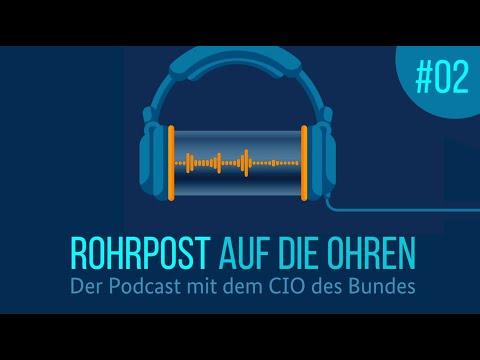 Rohrpost auf die Ohren – der Podcast mit dem CIO des Bundes (2. Folge)